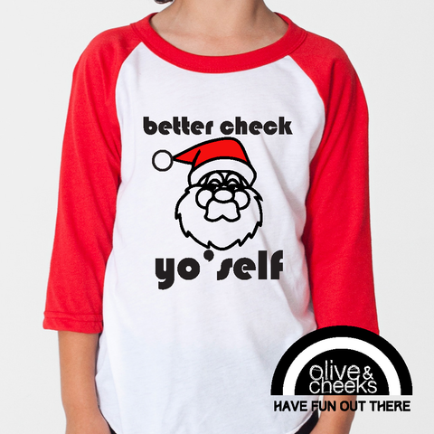 Check Yo'self - Limited Edition Holiday Raglan