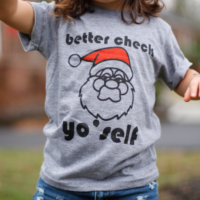 Check Yo'self - Limited Edition Holiday Tee