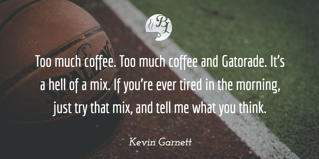Image of: Aesthetic Wallpaper Kevin Garnett Quotes Pinterest Barista Lifes Top 117 Coffee Quotes
