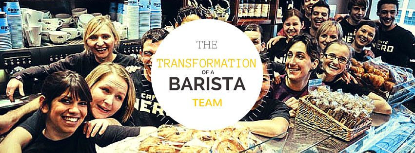 The Transformation of a Barista Team