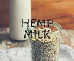 Hemp Milk Benefits