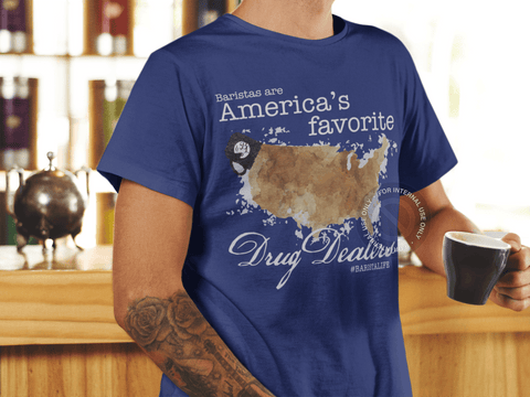 Barista Life Americas Favorite Drug Dealer T-Shirt Blue