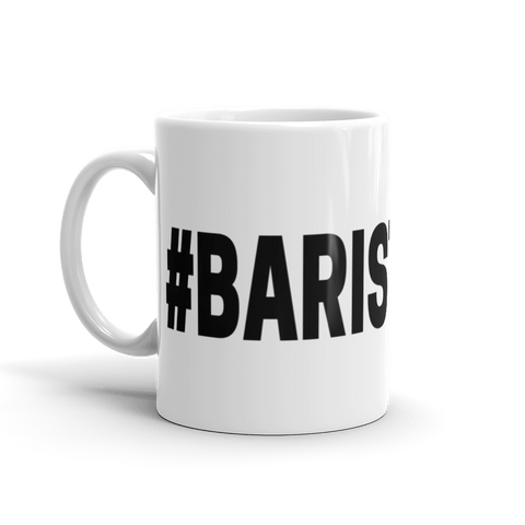 Barista Life Hashtag Coffee Mug Left