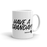 Tea You Later/Have a Granday Coffee Mug