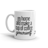 """Make Your Own Coffee!"" Coffee Mug"