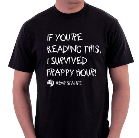 Shirts - If You're Reading This, I Survived Frappy Hour