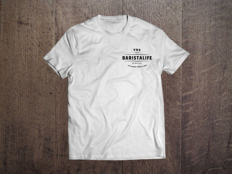 Shirts - 'THE BARISTA LIFE' Official Tee