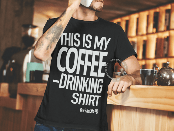 Shirts - 'This Is My Coffee Drinking Shirt' Tee