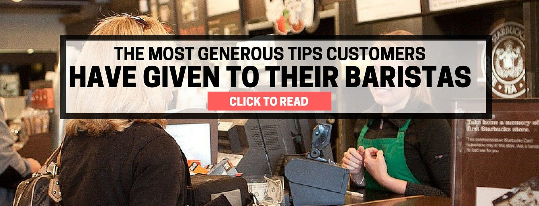 Most Generous Tips Customers Have Ever Given to their Barista