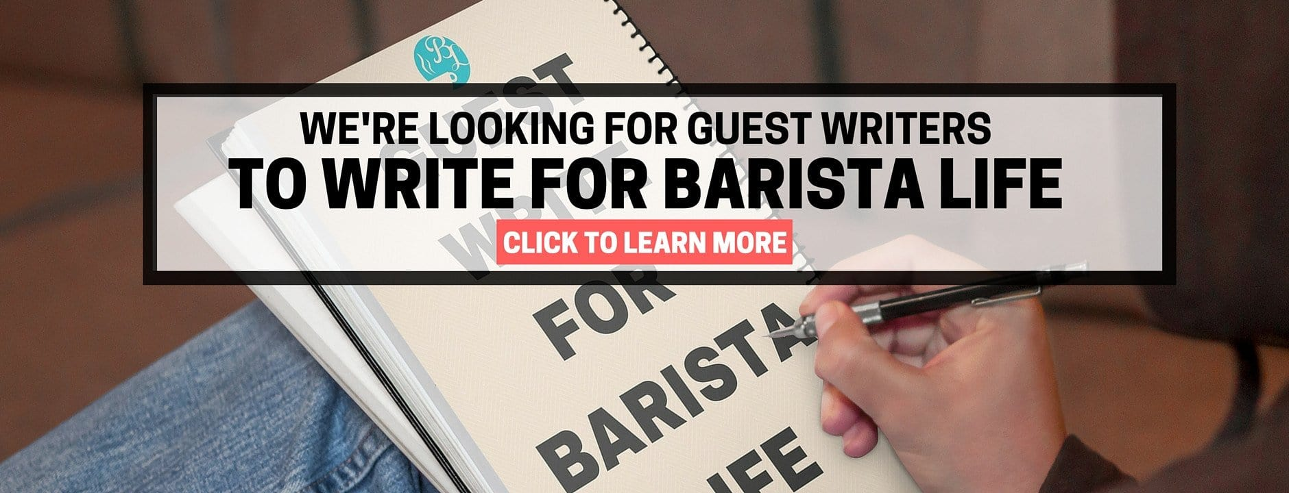 Guest Write and Blog for Barista Life