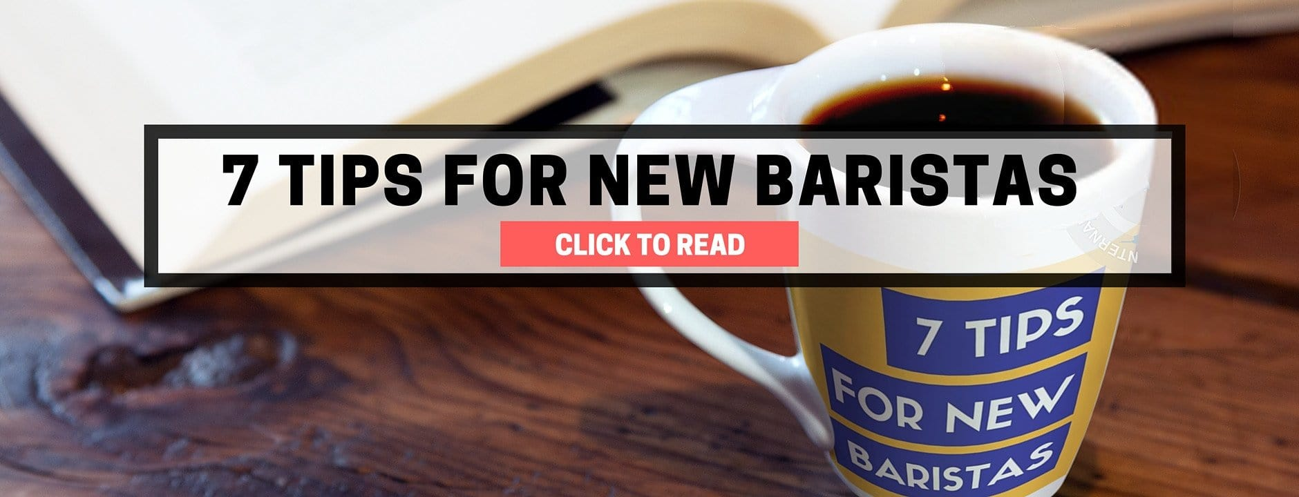 7 Tips for New Baristas