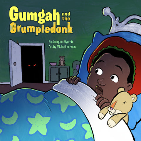 Gumgah and the Grumpledonk [Digital]