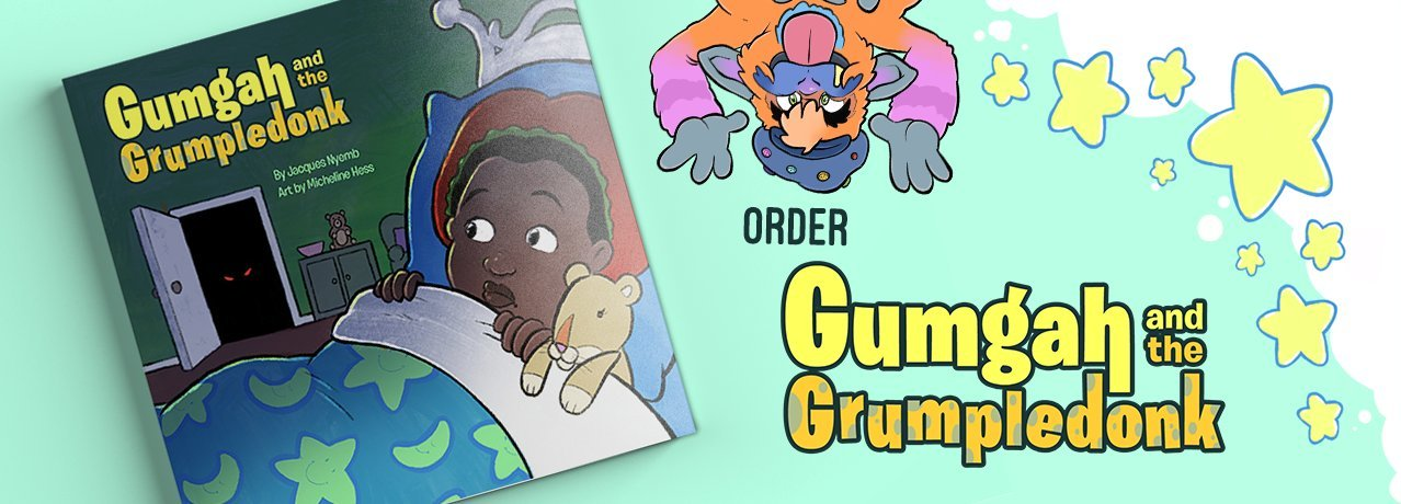 Order Gumgah and the Grumpledonk
