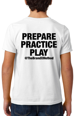 Prepare Practice Play T-Shirt