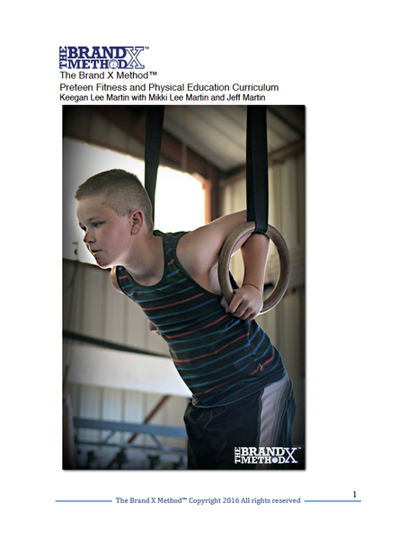 Preteen Fitness and Physical Education Curriculum from the The Brand X Method™