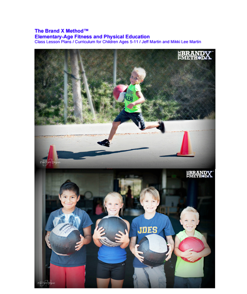 Brand X Method™ Elementary-Age Fitness and Physical Education Class Lesson Plans and Curriculum
