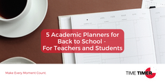 5 Academic Planners for Back to School - For Teachers and Students