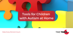 Tools for Children with Autism at Home
