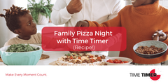Family Pizza Night with Time Timer (Recipe!)