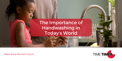 The Importance of Handwashing in Today's World
