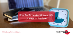 How To Time Audit Your Life: A Year In Review