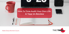 How To Time Audit Your Own Life: A Year In Review