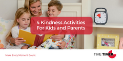 4 Kindness Activities for Kids and Parents