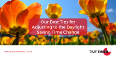 Our Best Tips for Adjusting to the Daylight Saving Time Change
