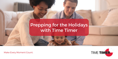 Prepping for the Holidays with Time Timer