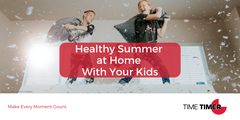 Healthy Summer at Home With Your Kids