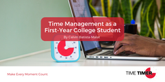 Time Management as a First Year College Student