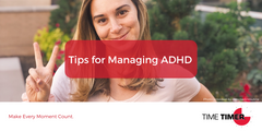 Tips for Managing ADHD
