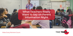What Teachers Really Want to Say on Parent Information Night