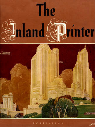 Inland Printer April 1945