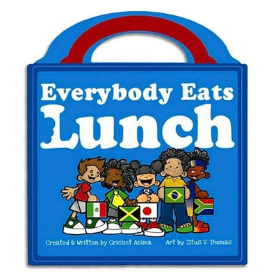 Everybody Eats Lunch Book