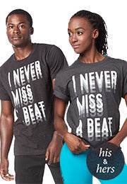 Never Miss A Beat Tee