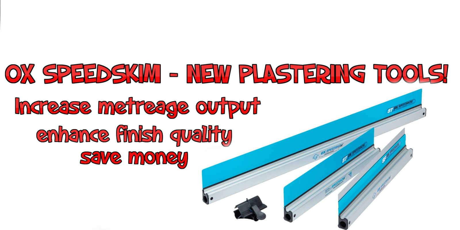 New OX Speedskim Plastering Tools
