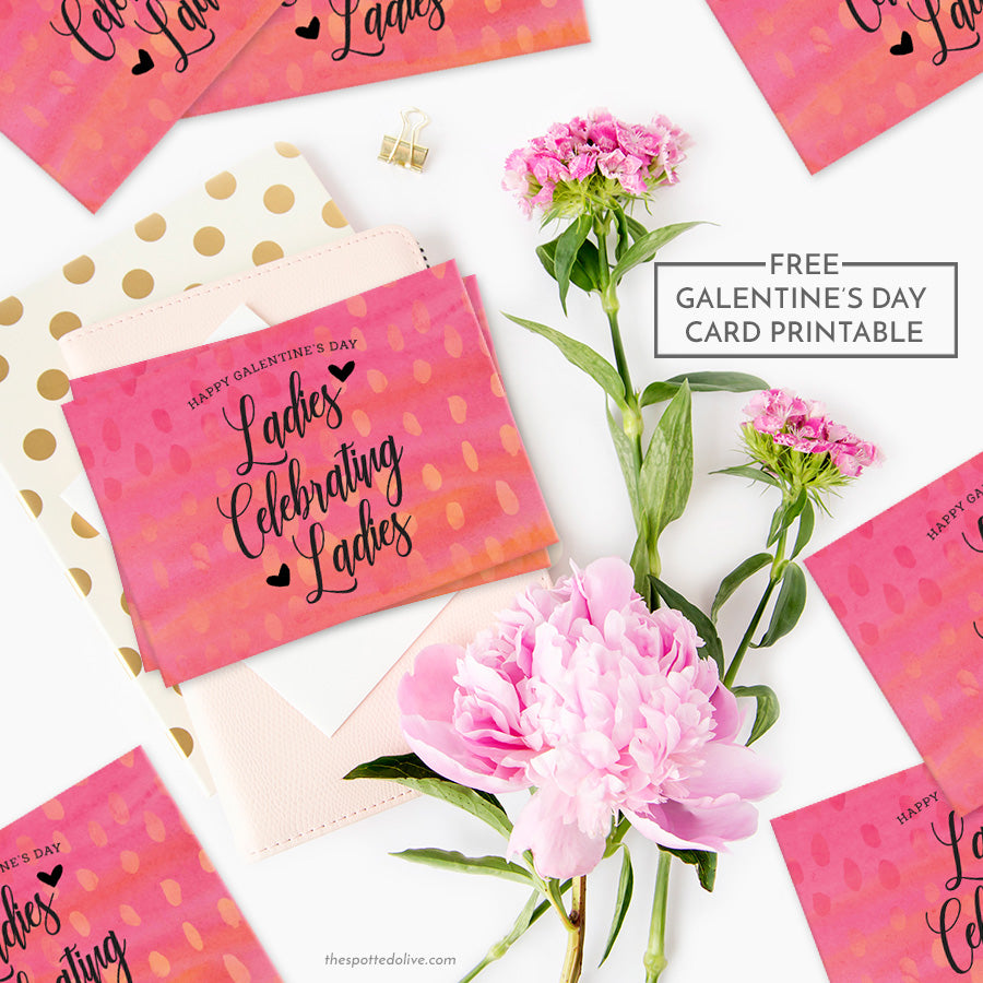 Ladies Celebrating Ladies Galentine's Day Card Printable by The Spotted Olive