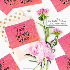Galentine's Day Card Printable by The Spotted Olive