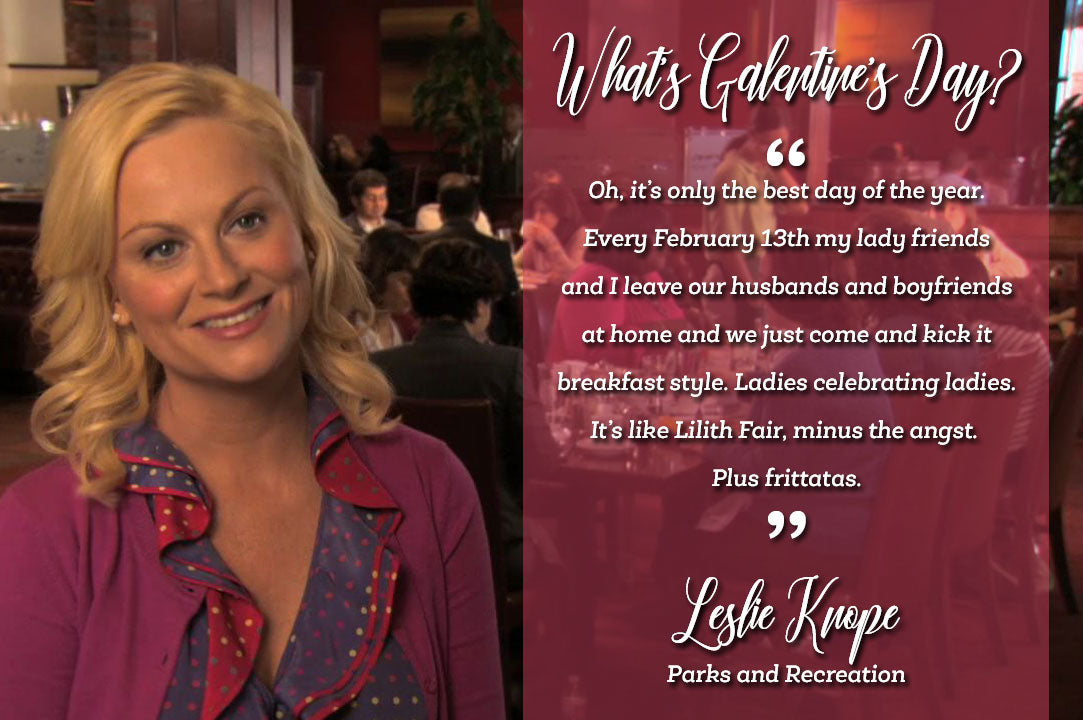 Leslie Knope Galentine's Day Quote