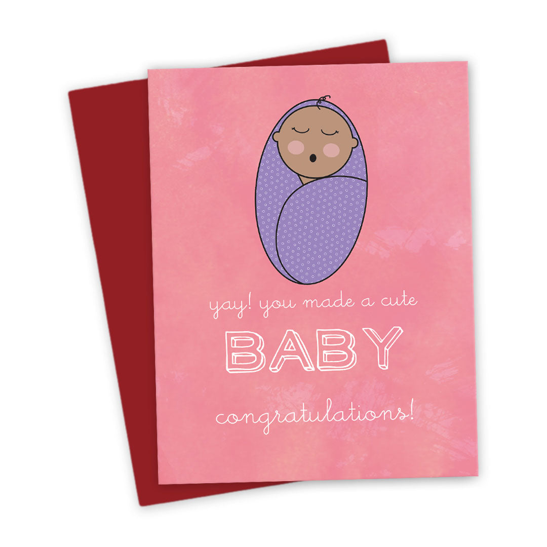 You Made A Cute Baby! Congratulations Card by The Spotted Olive - DST - Scene