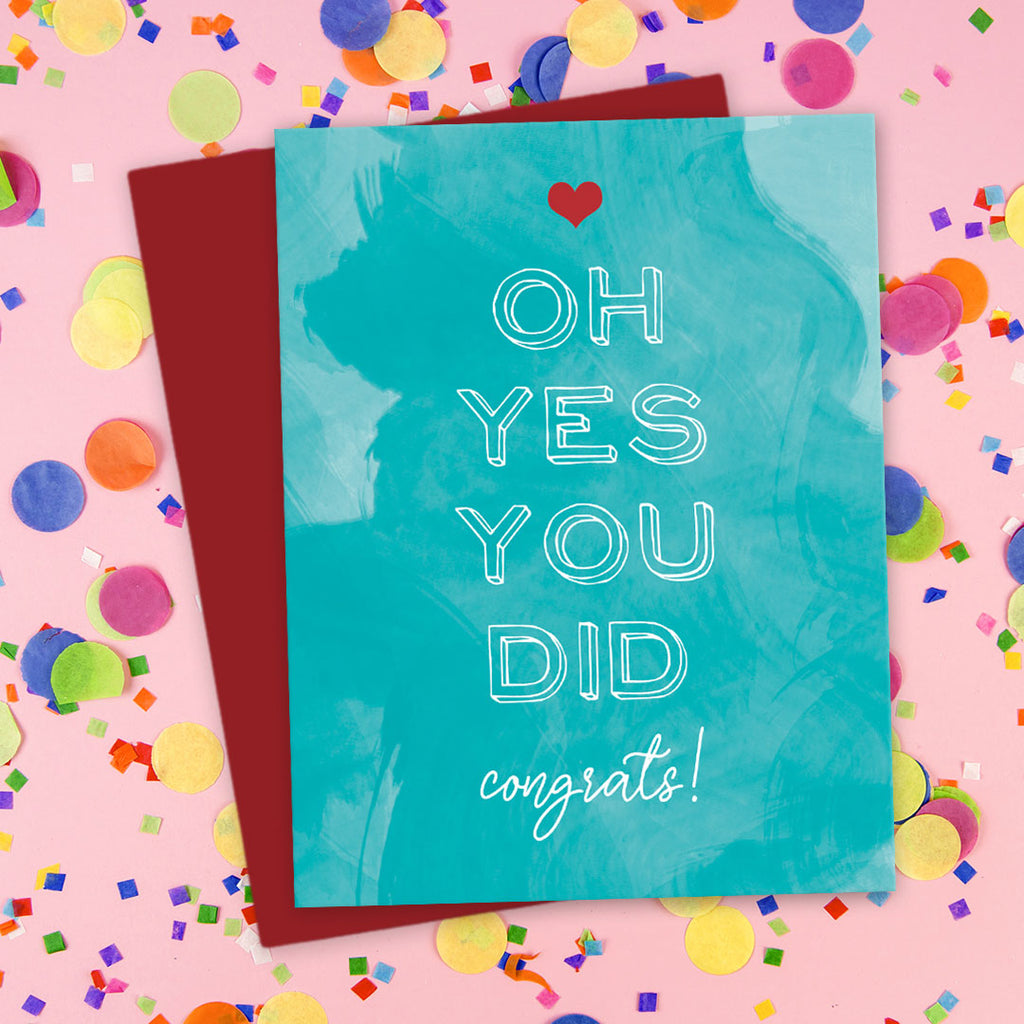 Oh Yes You Did! Congrats! Congratulations Card by The Spotted Olive - Scene