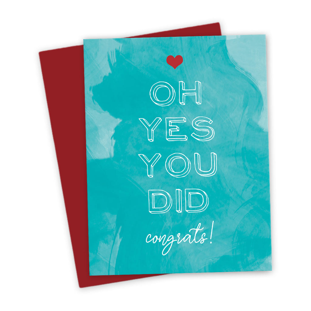 Oh Yes You Did! Congrats! Congratulations Card by The Spotted Olive