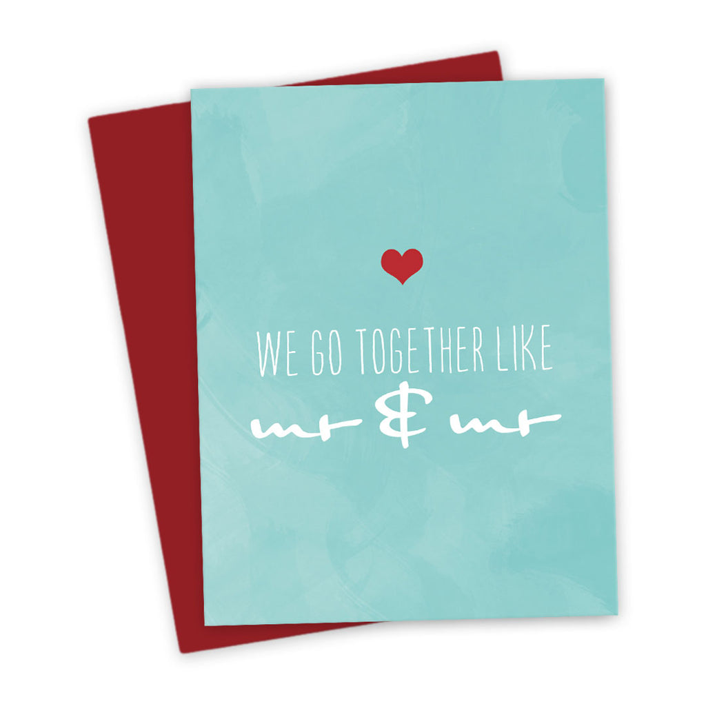 We Go Together Like Mr & Mr Love Card by The Spotted Olive