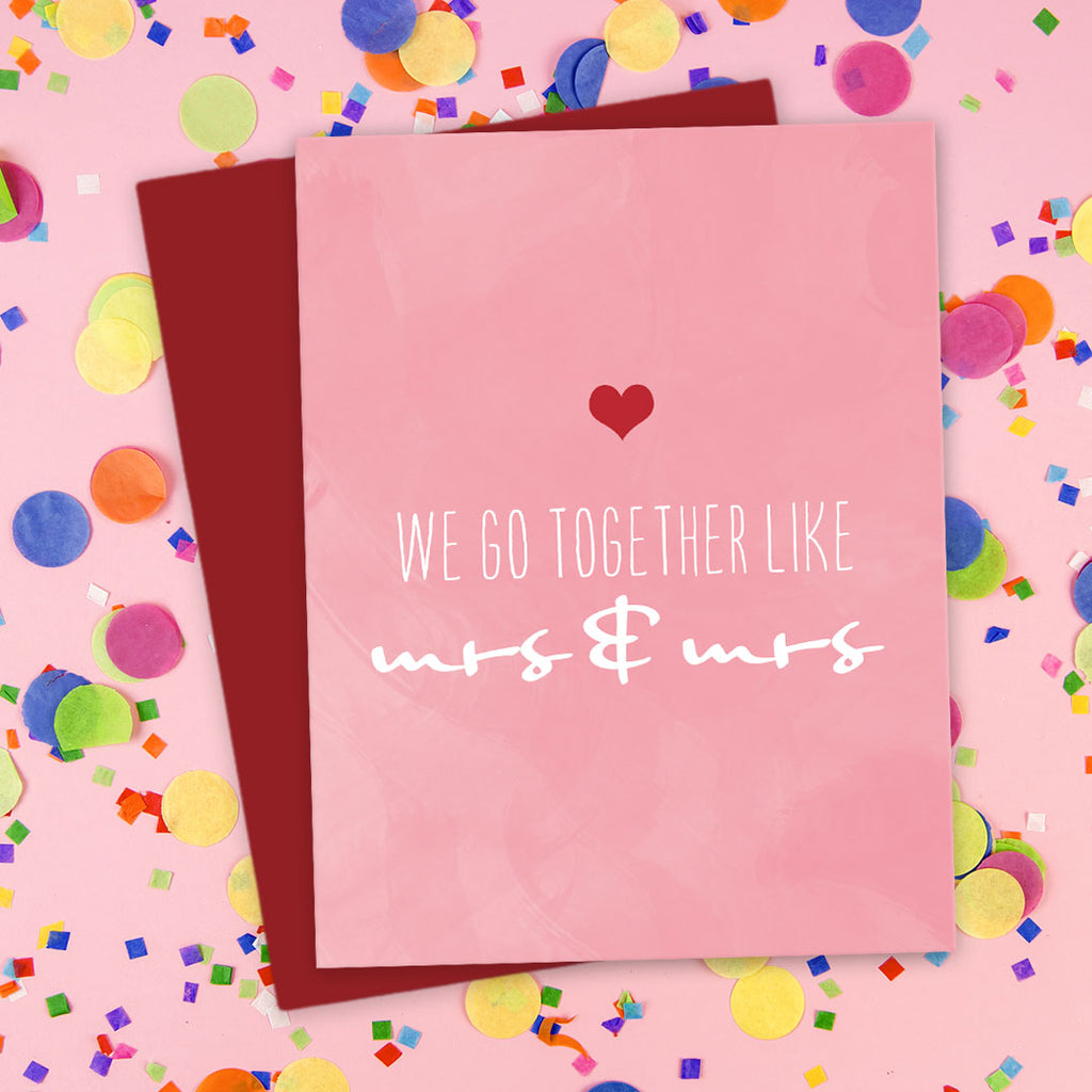 We Go Together Like Mrs & Mrs Love Card by The Spotted Olive - Scene