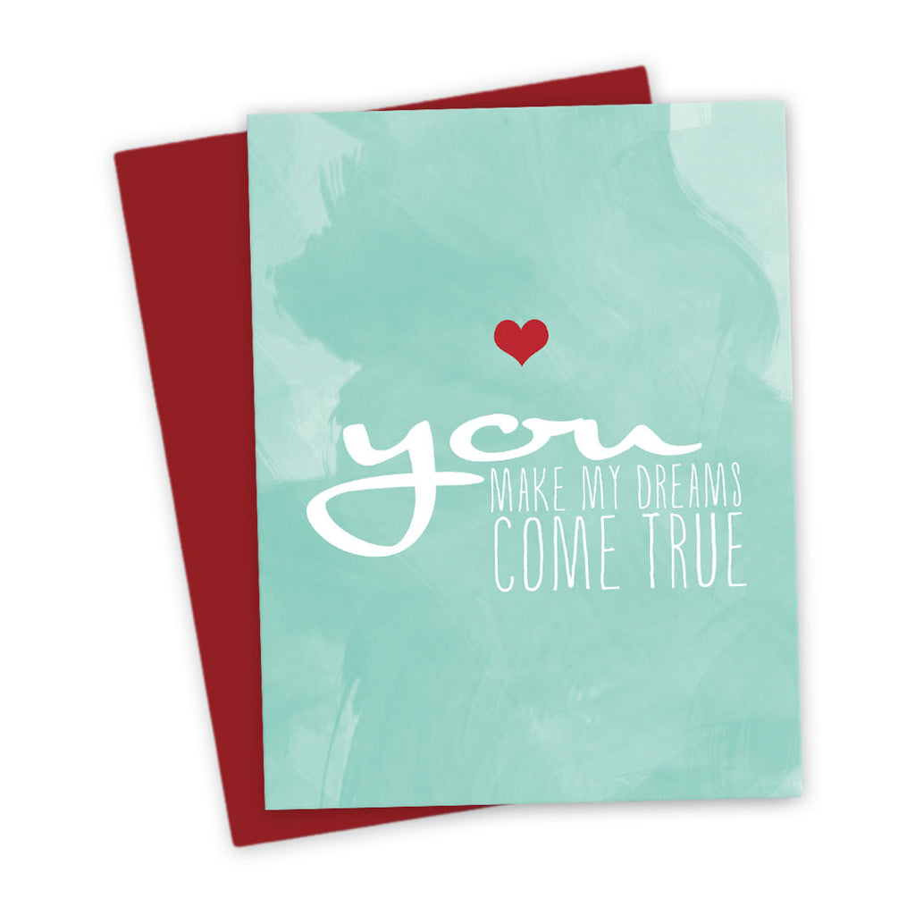You Make My Dreams Come True Love Card by The Spotted Olive