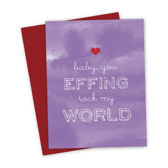 Baby, You Effing Rock My World Love Card by The Spotted Olive- Scene