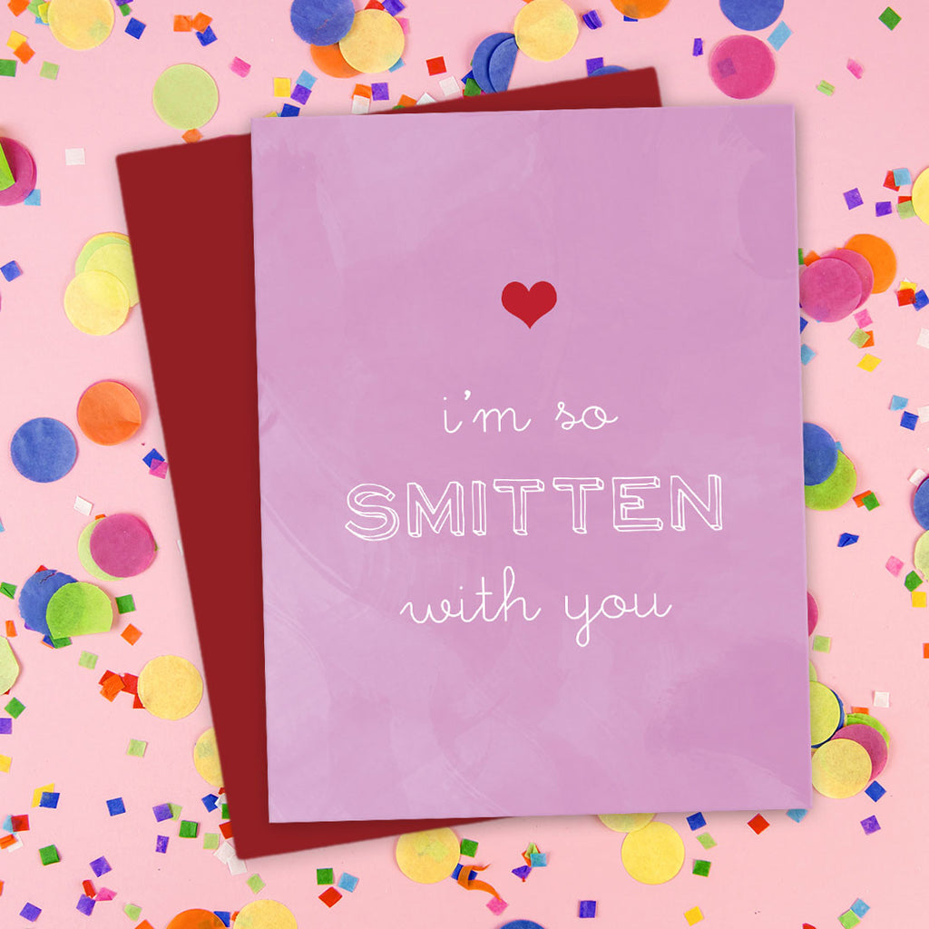 I'm So Smitten With You Love Card by The Spotted Olive - Scene