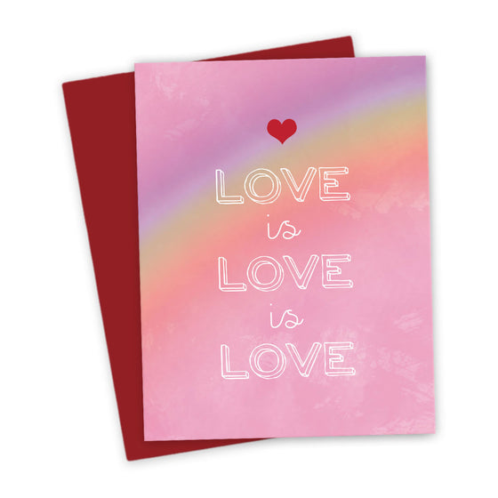 Rainbow Love is Love is Love Card by The Spotted Olive