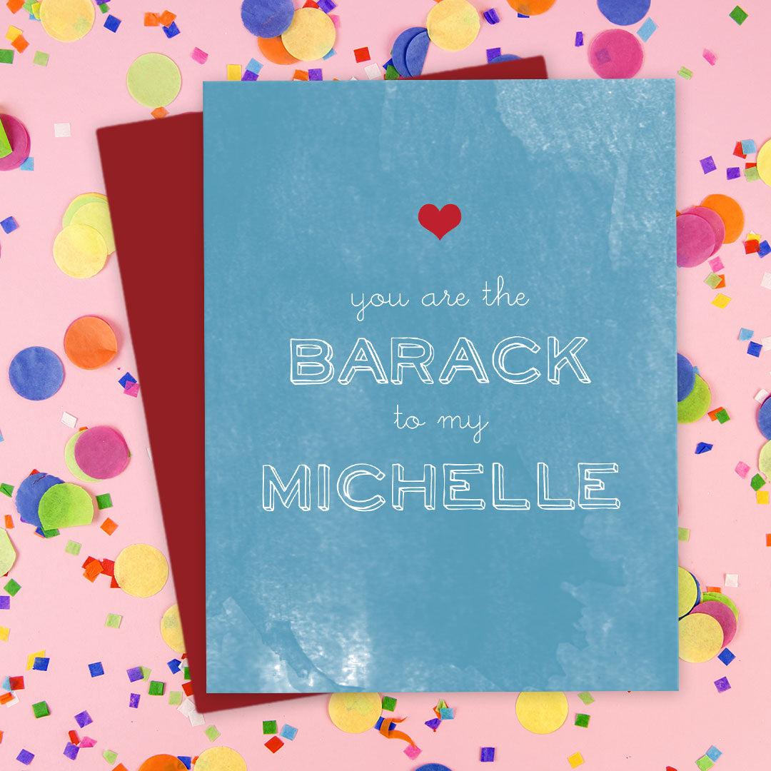 You Are The Barack To My Michelle Card by The Spotted Olive - Scene